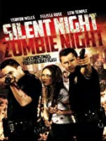 Silent Night, Zombie Night [HD]