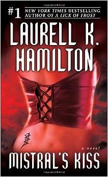 Meredith Gentry, Book 5 - Mistral's Kiss - Laurell K. Hamilton