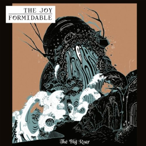 the joy formidable - the big roar
