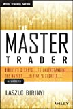 The Master Trader + Website: Birinyis Secrets to Understanding the Market