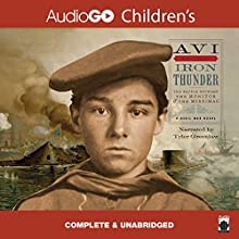 Iron Thunder (       UNABRIDGED) by Avi Narrated by Tyler Greenlaw