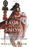 By Wallace Breem Eagle in the Snow: A Novel (Phoenix Press) [Paperback]
