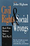 Civil Rights and Social Wrongs: Black-White Relations Since World War II