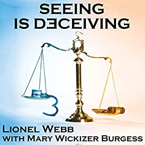 Seeing Is Deceiving Audiobook