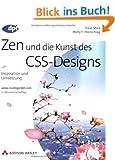 Zen und die Kunst des CSS-Designs - 2. aktualisierte Auflage: Inspiration und Umsetzung (DPI Grafik)