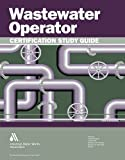 Wastewater Operator Certification Study Guide