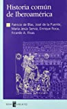 img - for Historia com n de Iberoam rica book / textbook / text book