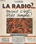 La radio ? ... mais c'est tres simple