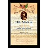 The Major - Michael John Fitzgerald - From Immigrant to Officer in the Indian Fighting Army ~ Ellen Fitzgerald