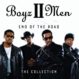 Boyz II Men End Of The Road: The Collection