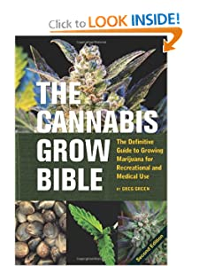 The Cannabis Grow Bible - Greg Green