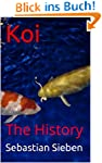 Koi: The History (English Edition)