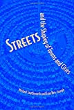 img - for Streets and the Shaping of Towns and Cities book / textbook / text book