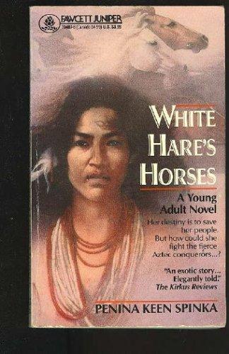 White Hare's Horses, Penina Keen Spinka