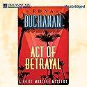 Act of Betrayal: Britt Montero, Book 4 Audiobook by Edna Buchanan Narrated by Erin Bennett