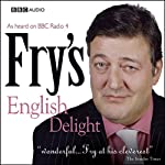 Fry's English Delight - Current Puns (       UNABRIDGED) by Stephen Fry Narrated by Stephen Fry