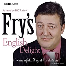 Fry's English Delight - Current Puns Radio/TV Program by Stephen Fry Narrated by Stephen Fry