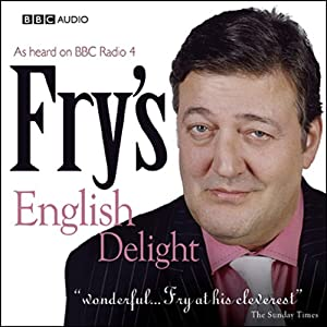 Fry's English Delight - Current Puns Radio/TV Program