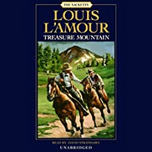 Treasure Mountain: The Sacketts, Book 15 Audiobook by Louis L'Amour Narrated by David Strathairn