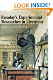 Faraday's Experimental Researches in Electricity: Guide to a first reading