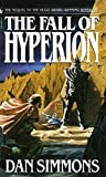 img - for [(The Fall of Hyperion)] [By (author) Dan Simmons] published on (October, 2004) book / textbook / text book