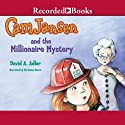 Cam Jansen and the Millionaire Mystery: Cam Jansen, Book 32 (       UNABRIDGED) by David Adler Narrated by Christina Moore