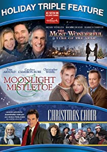 Holiday Triple Feature: The Most Wonderful Time of the Year/ Moonlight & Mistletoe/ The Christmas Choir