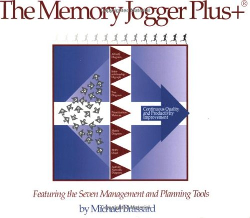 The Memory Jogger Plus + Featuring the Seven Management...