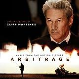 Arbitrage (Nicholas Jarecki's Original Motion Picture Soundtrack)