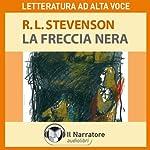 La Freccia nera. The black arrow   Robert Louis Stevenson