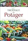 Le Truffaut du potager par Mioulane