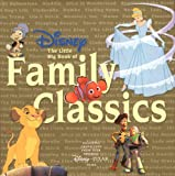 Disney The Little Big Book Of Family Classics (Little Big Book) (1932183167) by Monique Peterson