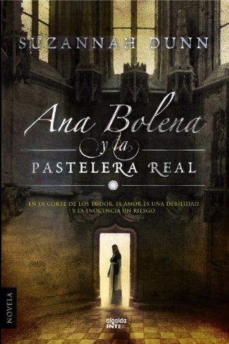 Ana Bolena Y La Pastelera Real descarga pdf epub mobi fb2