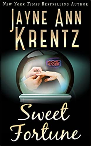 Sweet Fortune by Jayne Ann Krentz