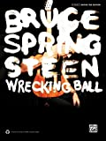 Bruce Springsteen Bruce Springsteen -- Wrecking Ball: Authentic Guitar TAB