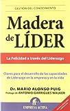 Madera de líder -Edición revisada (Gestión del conocimiento)