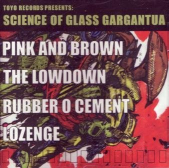 toyo-records-presents-science-of-glass-gargantua-by-pink-and-brown-2001-10-23