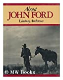 Lindsay Anderson About John Ford