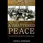 A Shattered Peace | David Andelman