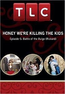 Honey We're Killing the Kids - Episode 5: Battle of the Bulge (Rickard)