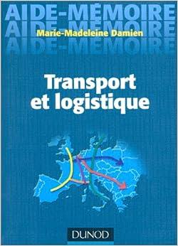 Transport et logistique damien 9782100048328 for Salon transport et logistique