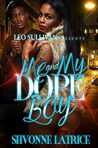 Me and My Dope Boy PDF