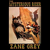 The Mysterious Rider | [Zane Grey]