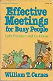img - for Effective Meetings for Busy People: Let's Decide and Go Home (McGraw Hill paperbacks) book / textbook / text book