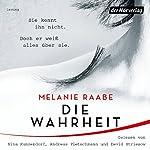 Die Wahrheit | Melanie Raabe