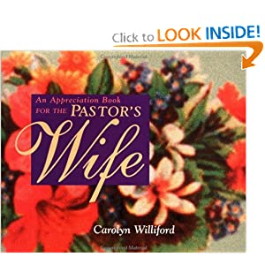 An Appreciation Book for the Pastor's Wife: Carolyn ...
