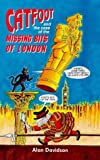 Catfoot and the Case of the Missing Bits of London Hb