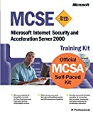 img - for MCSE Training Kit (Exam 70-227): Microsoft  Internet Security and Acceleration Server 2000: Microsoft(r) Internet Security and Acceleration Server 2000 (MCSE Training Kits) book / textbook / text book