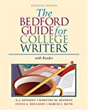 The Bedford Guide for College Writers with Reader (0312412541) by Kennedy, X. J.