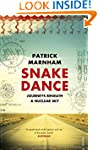 Snake Dance: Journeys Beneath a Nucle...